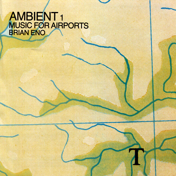 Brian Eno Music For Airports